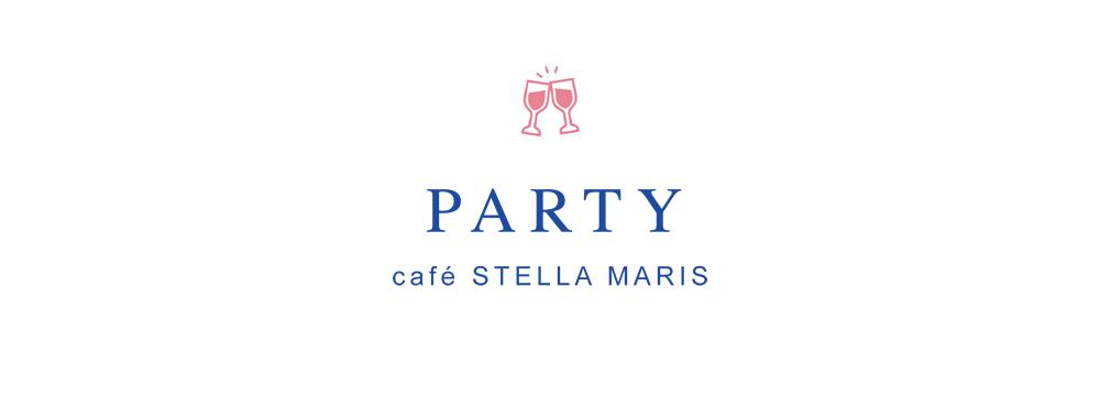 PARTY café STELLA MARIS